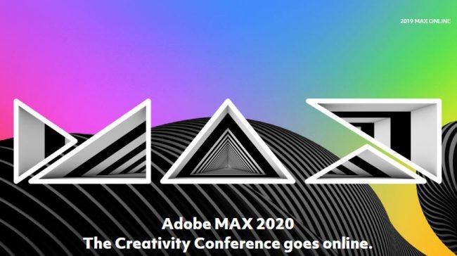 Sự kiện hội nghị sáng tạo Adobe MAX 2020 sẽ diễn ra trực tuyến và hoàn toàn miễn phí. Ảnh: Adobe