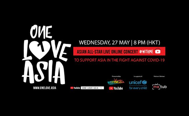 Ngàn sao hội tụ trong sự kiện âm nhạc trực tuyến lớn nhất châu Á One Love Asia