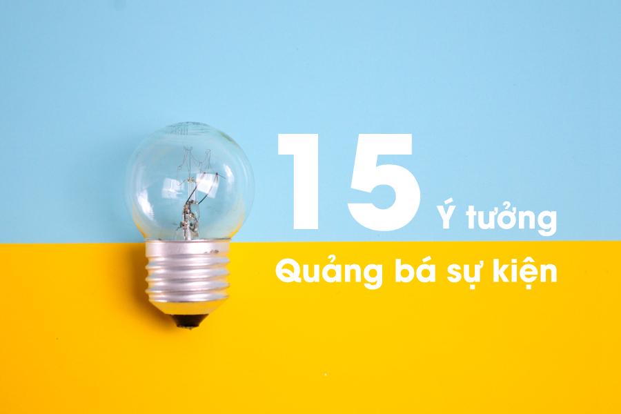 15 ý tưởng quảng bá sự kiện thú vị và dễ dàng nhất hiện nay - Ảnh 3