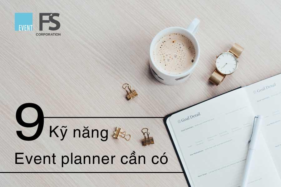 9 Kỹ năng Event Planner nhất định phải có trong thời kỳ COVID-19