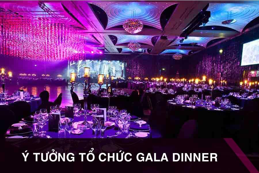 Những ý tưởng tổ chức sự kiện gala cuối năm ấn tượng nhất