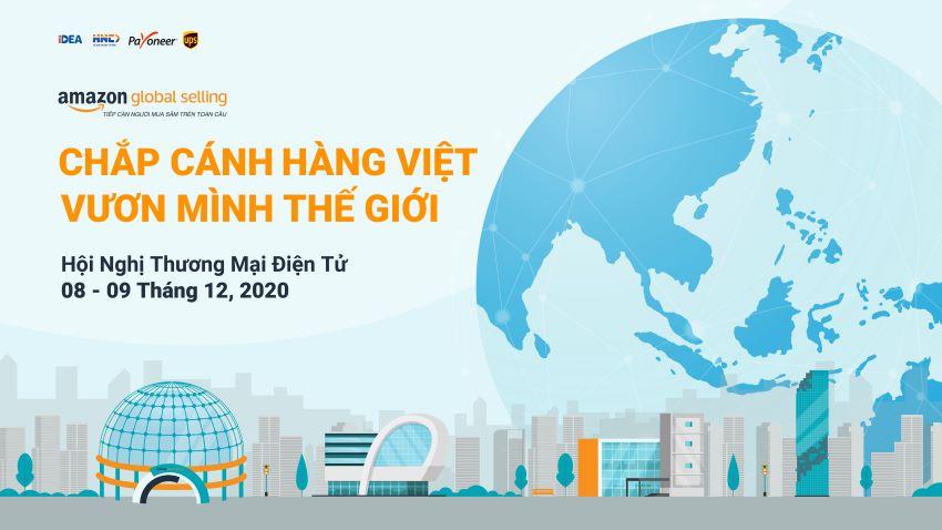 Amazon Global Selling tổ chức hội thảo Thương mại điện tử trực tuyến tại Việt Nam. Ảnh 2.