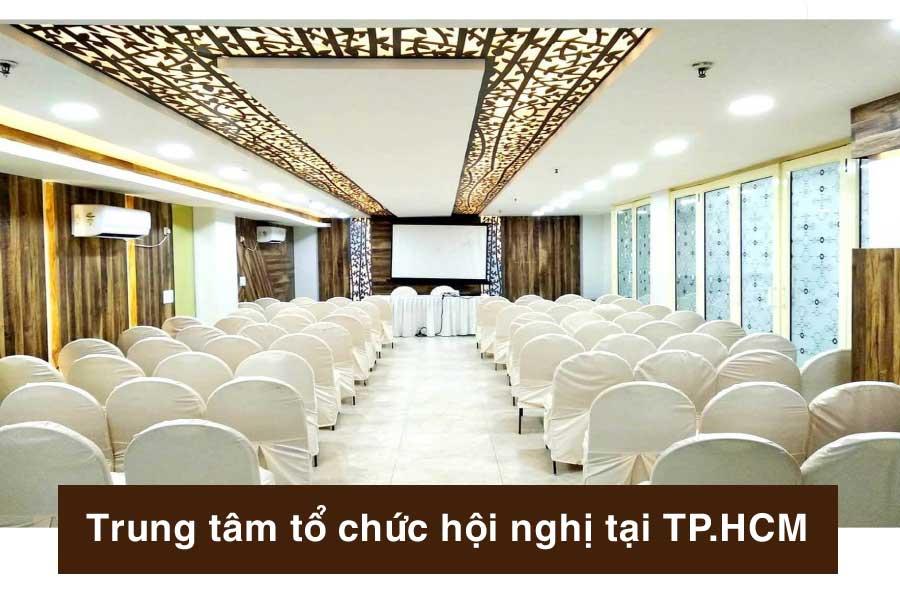 Danh sách Trung tâm tổ chức hội nghị hàng đầu tại TP.HCM. Ảnh 1.